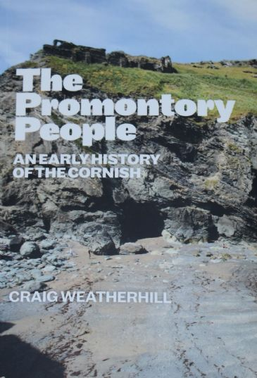 The Promontory People - An Early History of the Cornish, by Craig Weatherhill